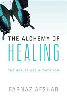 Book Cover: The Alchemy of Healing