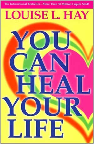 Book cover of You Can Heal Your Life